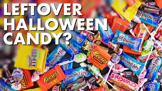 What To Do With Leftover Halloween Candy?!