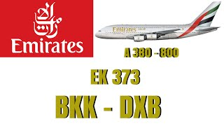 Emirates A380-800 | Economy Class | Bangkok To Dubai EK 373 | 7th June 2015
