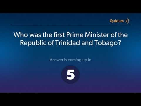 Who was the first Prime Minister of the Republic of Trinidad and Tobago?   Trinidad and Tobago Quiz