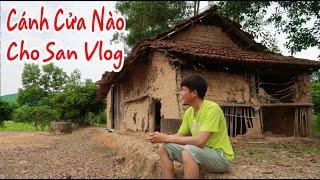 Về Nước Rồi - Cánh Cửa Nào Cho San Vlog