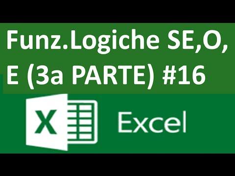 EP16 Funzione logica SE E O SE NIDIFICATO DI EXCEL vedremo FORMULE E FUNZIONI di excel (terza parte)