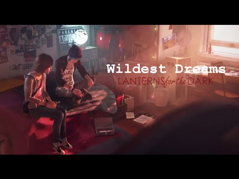 Max & Chloe | Wildest Dreams | Life Is Strange GMV thumbnail