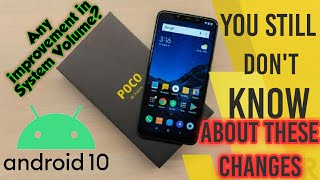 Poco F1 Android 10 update | Changes that you still don't know | System volume increase?