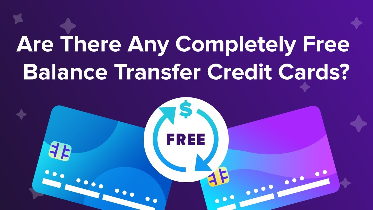 Best No Balance Transfer Fee Credit Cards In 2021