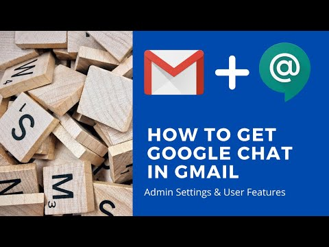 How To Use Google Chat/Hangouts Chat In Gmail | Admin Settings | User Level Features | G Suite