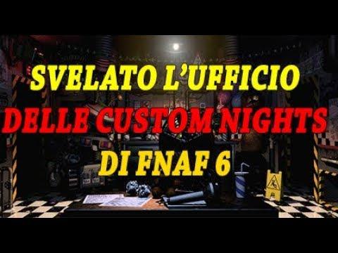 Svelato L 39 Ufficio Delle Custom Night Di Fnaf 6 Youtube