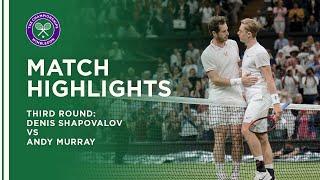 Andy Murray vs Denis Shapovalov | Third Round Highlights