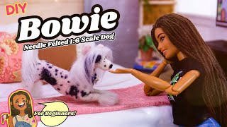 DIY - How to Make: Custom Bowie Needle Felted 1:6 Scale Dog | For Beginners