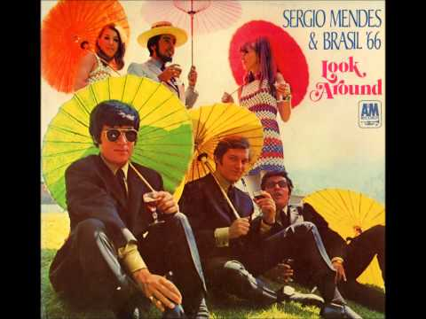 Sérgio Mendes e Brazil '66 - Look Around