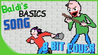 You're Mine (BALDI'S BASICS SONG) (8 Bit Cover) [DAGames] - 8 Bit Paradise