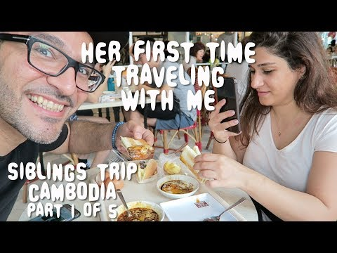 Her FIRST TIME Traveling with Me | Cambodia Part 1 of 5