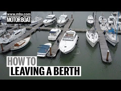 How to: Leaving a Windy Berth | Motor Boat & Yachting