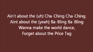 Jessie J ft. B.O.B. - Price Tag LYRICS