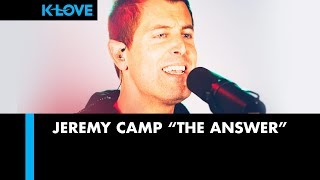 "Jeremy Camp ""The Answer"" LIVE at K-LOVE Radio 🎵"