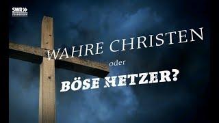 Wahre Christen oder böse Hetzer ?