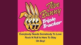 Everybody Needs Somebody To Love / Rock N Roll Is Here To Stay / Oh Boy!