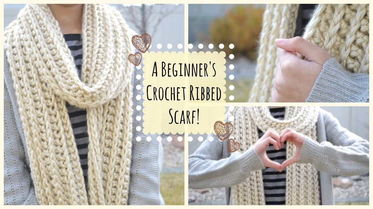 c0c2bf476ba How to Crochet a Beginner s Ribbed Scarf!