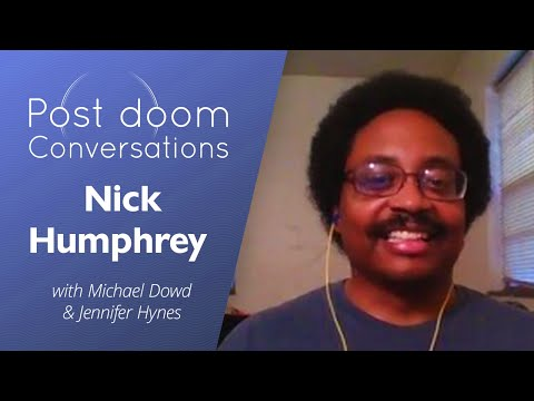 Nick Humphrey: Post-doom with Michael Dowd and Jennifer Hynes