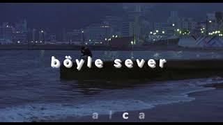 Kahraman Deniz - Böyle Sever // slowed Resimi