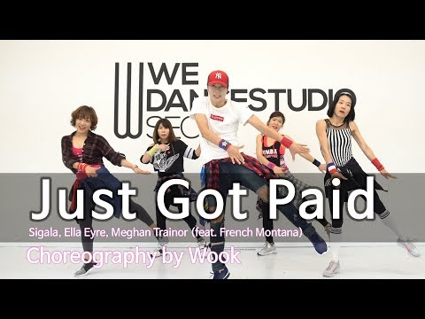 Just Got Paid - Sigala, Ella Eyre, Meghan Trainor(feat. French Montana) / Zumba® / POP / Wook