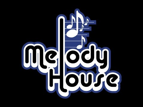 melody house music 1