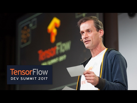 Keynote (TensorFlow Dev Summit 2017)