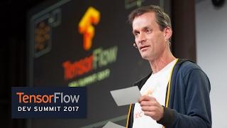 Keynote (TensorFlow Dev Summit 2017)