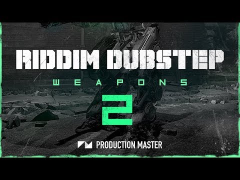 Production Master - Riddim Dubstep Weapons 2