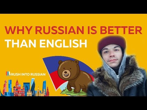 Why Russian Is Better Than English - Russian vs. English - Learn Russian Online - Russian Grammar