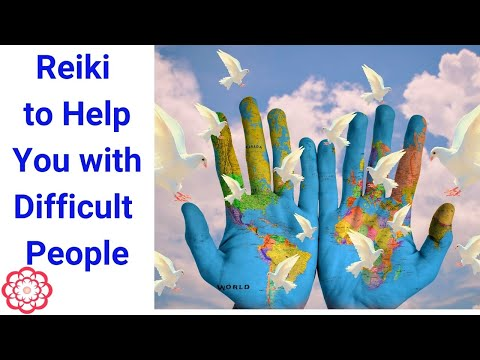 Reiki to Help You with Difficu difficult people