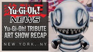 Yu-Gi-Oh! NEWS - Yu-Gi-Oh! Tribute Art Show NYC Recap
