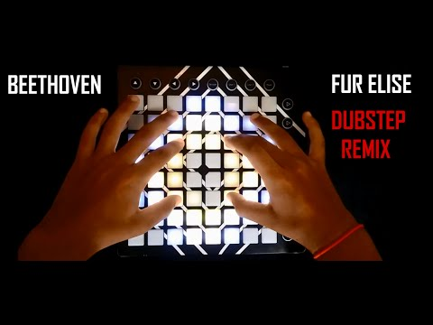 Beethoven - Für Elise (Dubstep Remix) | Launchpad MK2 Cover