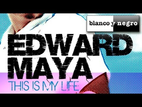 Edward Maya  This Is My Life