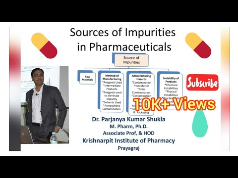 Sources of Impurities | Impurities in Pharmaceutical Products | In Hindi