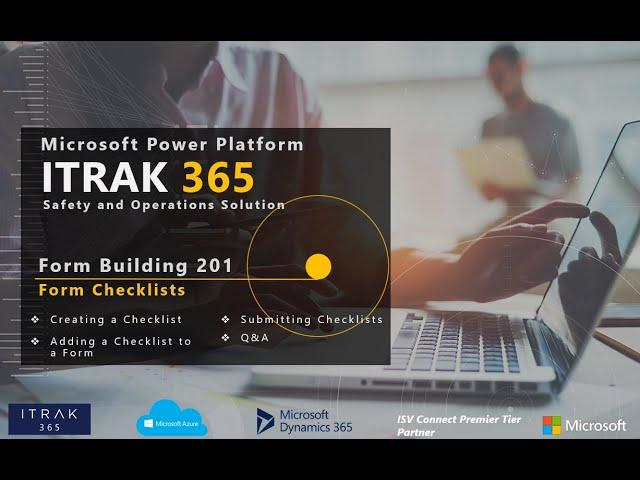 ITRAK Forms Building 201: Form Checklists