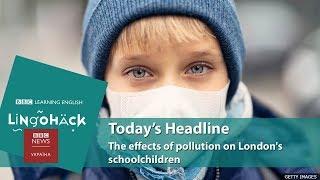 Lingohack - урок англійської мови про забруднене повітря