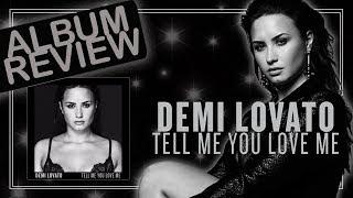 Album Review || Demi Lovato - Tell Me You Love Me (Faixa a Faixa)
