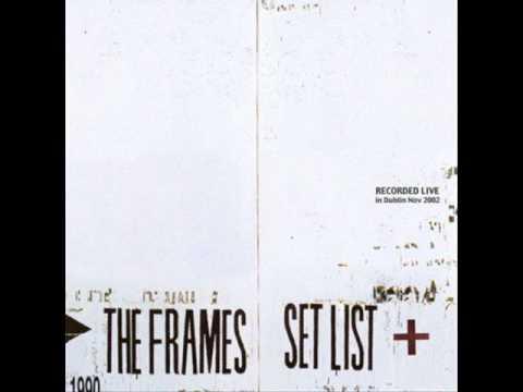 The Frames - Santa Maria (live Set List)