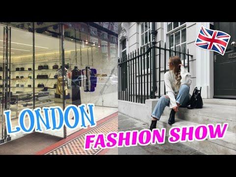 LONDON FASHION SHOW!!!