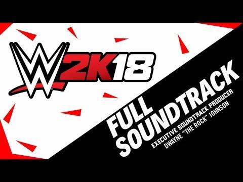 WWE: 2K18 Official Full Soundtrack