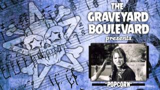 Watch Graveyard Boulevard Popcorn video