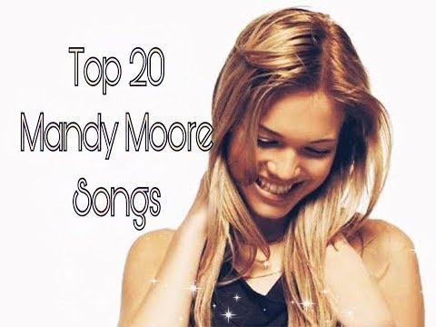 Top 20 Mandy Moore songs