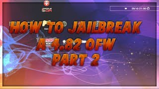 How to Jailbreak your PS3! |4.82 OFW PT 2| |Watch PT 1 for little more Info|