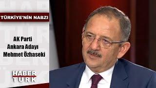 Türkiye'nin Nabzı - 21 Aralık 2018 (AK Parti Ankara Adayı Mehmet Özhaseki)