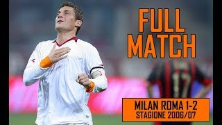 Milan Roma 1-2 | Full Match Stagione 2006/07