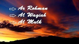 Download Video Ar Rahman AL Waqiah Al Mulk Bacaan Surat Harian MP3 3GP MP4