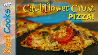 Cauliflower Crust Pizza | Is it Keto?