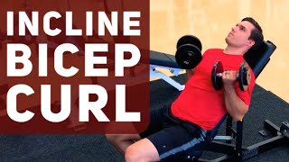 DUMBBELL INCLINE BICEP CURL