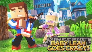baby leah goes crazy minecraft little donny adventures