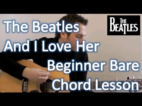 The Beatles And I Love Her Acoustic Guitar Lesson Verse
